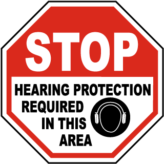Stop Hearing Protection Required In This Area sign