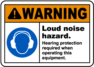Warning Loud Noise Hazard Hearing Protection Required When Operating This Equipment.