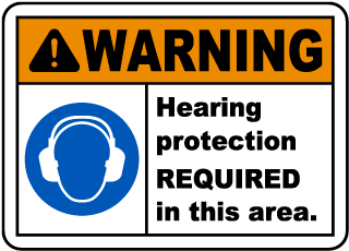 Warning Hearing Protection REQUIRED In This Area.