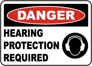 Danger Hearing Protection Required