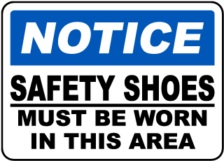 Notice Safety Shoes Must Be Worn In This Area Sign