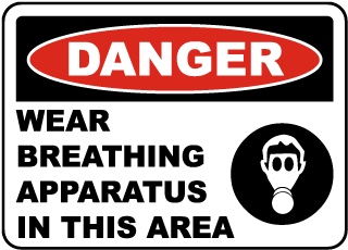 Danger Wear Breathing Apparatus In This Area Sign