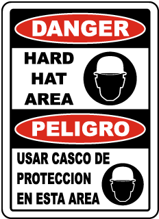 Danger Hard Hat Area Peligro Usar Casco De Proteccion En Esta Area Sign