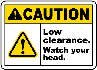 Caution Low clearance Watch your head Sign