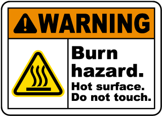 Warning Burn hazard. Hot surface. Do not touch sign