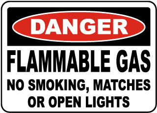 Danger Flammable Gas No Smoking, Matches Or Open Lights sign