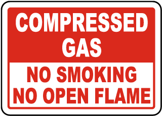 Compressed Gas No Smoking No Open Flame sign