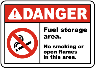 Danger Fuel storage area. No smoking or open flames in this area sign