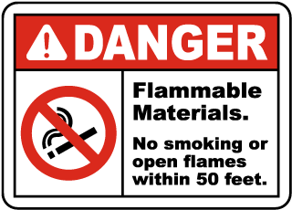 Danger Flammable Materials. No smoking or open flames within 50 feet sign