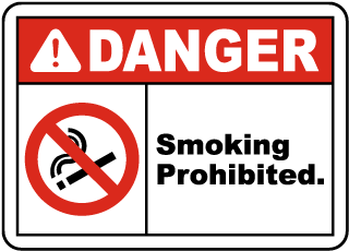 Danger Smoking Prohibited sign