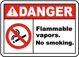 Danger Flammable vapors. No smoking sign