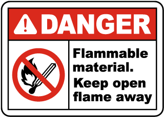 Danger Flammable material. Keep open flame away sign