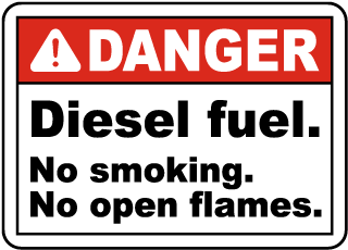 Danger Diesel fuel. No smoking. No open flames sign
