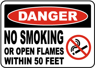 Danger No Smoking Or Open Flames Within 50 Feet Sign