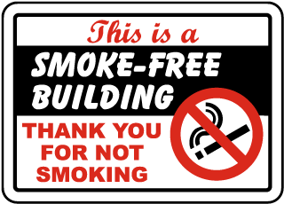This is a Smoke Free Building Thank You For Not Smoking Sign
