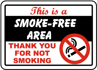 This is a Smoke Free Area Thank You For Not Smoking Sign