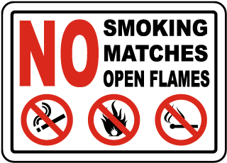 No Smoking Matches Open Flames Sign