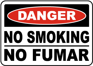 Danger No Smoking No Fumar Sign