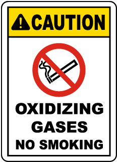 Caution Oxidizing Gases No Smoking Sign