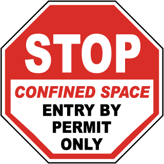 Stop Confined Space Entry By Permit Only Label