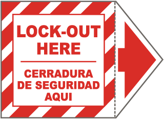 Bilingual Lock Out Here Arrow Label