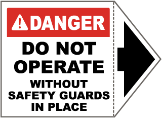 Danger Do Not Operate Without Safety Guards In Place Label
