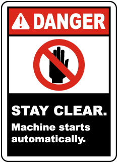 Danger Stay Clear Machine starts automatically label