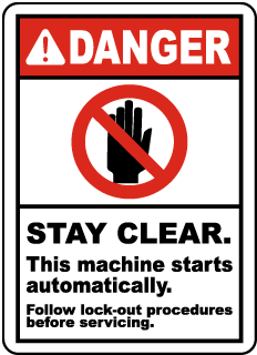 Danger Stay Clear This machine starts automatically Follow lock-out procedures before servicing label