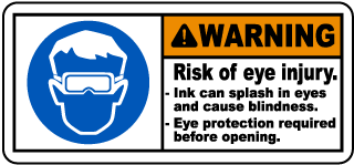 Warning Risk of eye injury. Ink can splash in eyes and cause blindness label