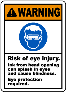 Warning Risk of eye injury. Ink from head opening can splash in eyes and cause blindness label