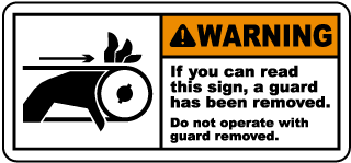 Warning If you can read this sign, a guard has been removed Do not operate with guard removed label