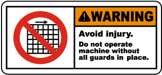 Warning Avoid injury Do not operate machine without all guards in place label