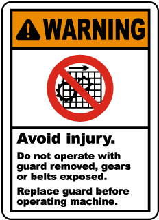 Warning Avoid injury Do not operate with guard removed, gears or belts exposed Replace guard before operating machine label