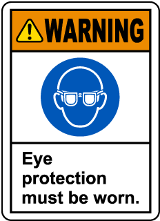Warning Eye Protection Must Be Worn. Label