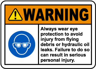 Warning Always Wear Eye Protection To Avoid Injury From Flying Debris Or Hydraulic Oil Leaks. Failure To Do So Can Result In Serious Personal Injury. Label