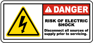 Danger Risk Of Electric Shock Disconnect all sources of supply prior to servicing label