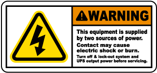 Warning This equipment is supplied by two sources of power.. Label
