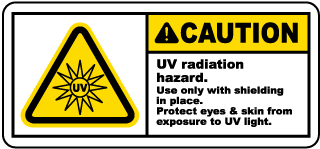 Caution UV radiation hazard Use only with shielding in place Protect eye skin from exposure to UV light label