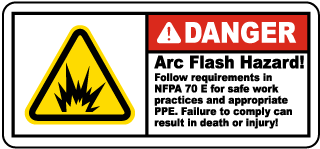 Arc flash label-Danger Arc flash hazard! Follow all requirements in NFPA 70E for safe work practices