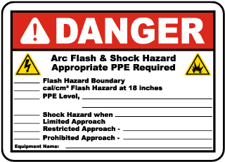 Arc flash label-Danger Arc flash & Shock Hazard. Appropriate PPE Required.Flash Hazard Boundary.cal/cm2 Flash Hazard at 18 inches.PPE Level.