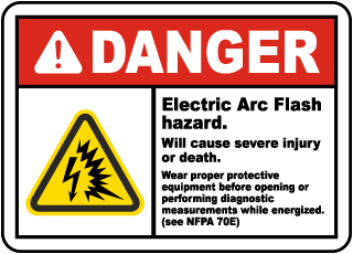 Arc flash label-Danger Electric Arc Flash hazard. Will cause severe injury or death. Wear proper protective equipment before opening.