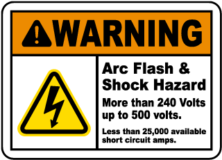 Warning Arc Flash Shock Hazard More Than 240 Volts up to 500 volts.. label