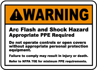 Arc flash label-Warning Arc Flash and Shock Hazard Appropriate PPE Required