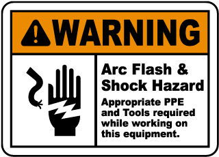 Arc flash label-Warning Arc Flash & Shock Hazard Appropriate PPE and Tools required while working on this equipment.