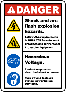 Arc flash label-Danger Shock and arc flash explosion hazards. Follow ALL requirements in NFPA 70E