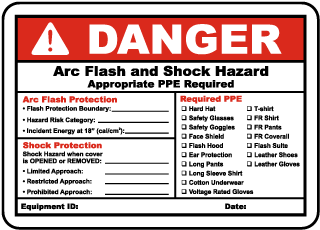 Arc flash label-Danger Arc Flash and Shock Hazard Appropriate PPE Required Arc Flash Protection.