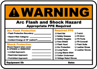 Arc flash label-Warning Arc Flash and Shock Hazard Appropriate PPE Required Arc Flash Protection.