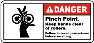 Danger Pinch Point Keep hands clear of rollers Follow lock-out procedures before servicing label