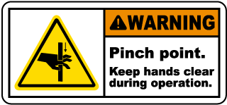 Warning Pinch point Keep hands clear during operation label