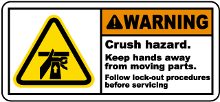 Warning Crush hazard Keep hands away from moving parts Follow lock-out